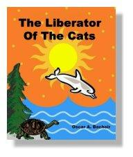 The Liberator of the Cats